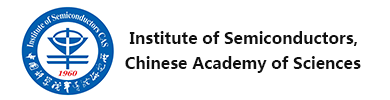 Institute of Semiconductors,Chinese Academy of Sciences